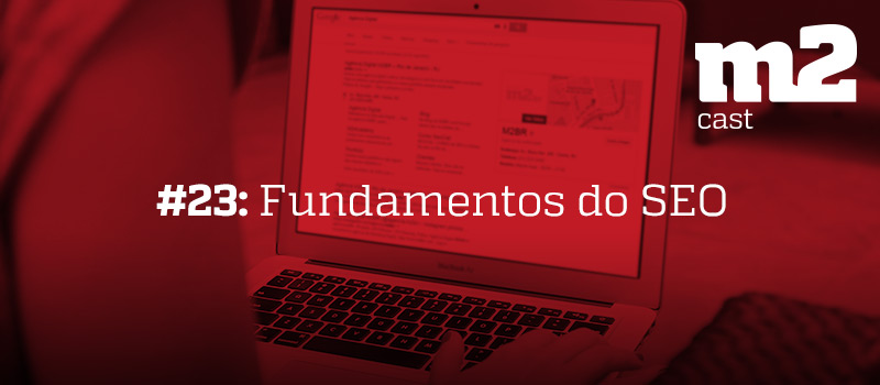 m2cast-23-fundamentos-de-seo