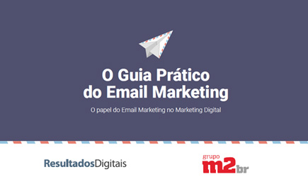 E-book - O Guia Prático do E-mail Marketing - Grupo M2BR
