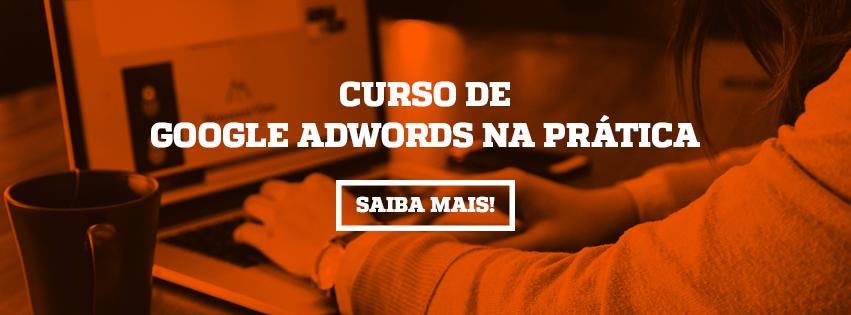 cta-curso-de-google-adwords-na-pratica-m2br-academy