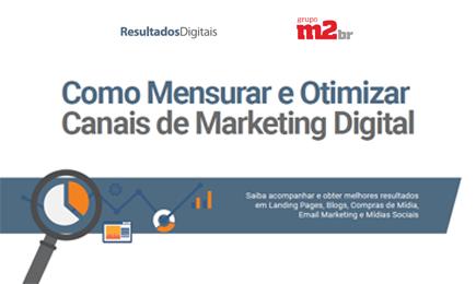E-book: Como mensurar e otimizar canais digitais - Grupo M2BR