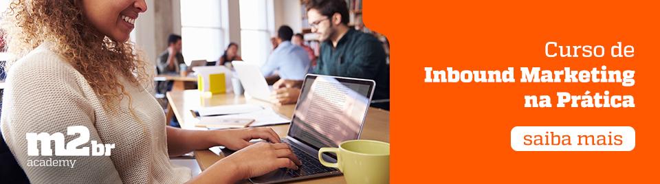 CTA - Curso de Inbound Marketing na Prática - Blog da M2BR