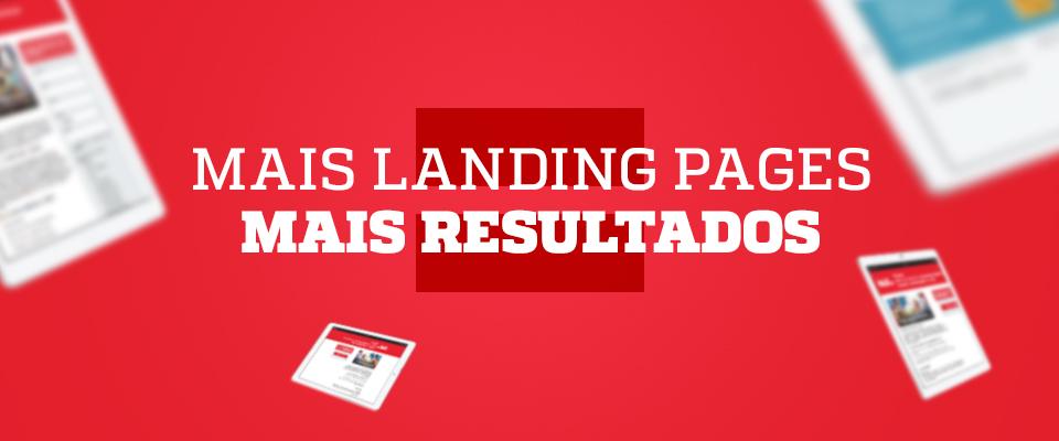 Dica 01 - Mais Landing Pages = mais resultados - Blog da M2BR