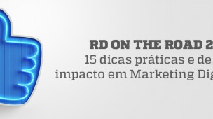 RD on the Road 2017 - 15 dicas práticas e de alto impacto em Marketing Digital - Blog da M2BR