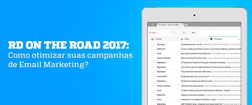 RD-on-the-Road-2017-Como-otimizar-suas-campanhas-de-Email-Marketing-Blog-da-M2BR