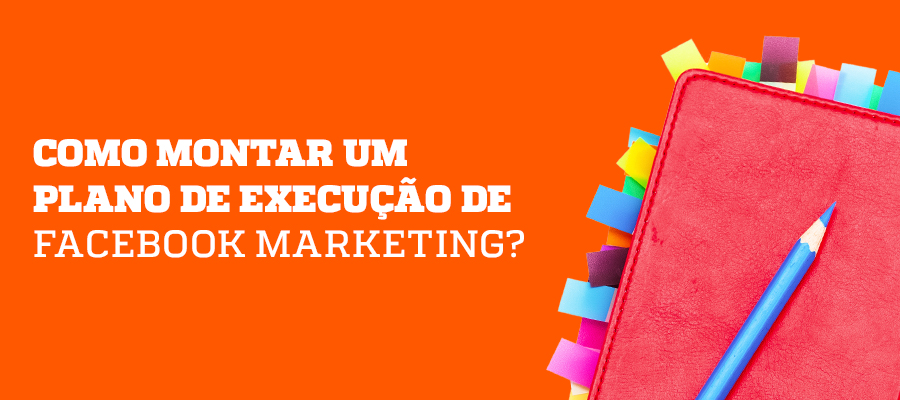Plano de Facebook Marketing